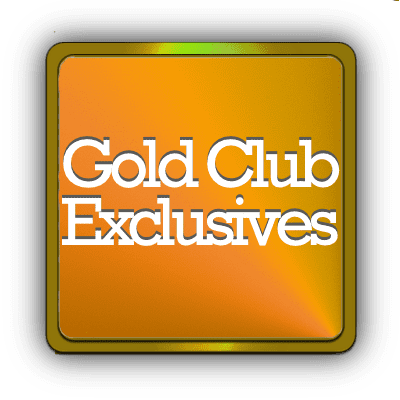 Gold Club Membership Exclusives