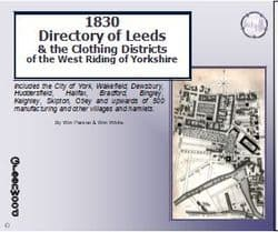 1830 Directory of  Leeds, City of York & Clothing District of Yorkshire - CD