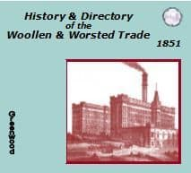 1851 HISTORY & DIRECTORY OF WOOLLEN & WORSTED TRADE - DOWNLOAD [Free Delivery]