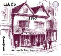 1863 Leeds Mercantile Directory - DOWNLOAD [Free Delivery]