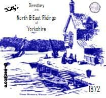 1872 KELLY'S POST OFFICE DIRECTORY, NORTH & EAST RIDINGS YORKSHIRE, &YORK - CD