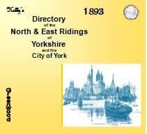 1893 KELLY'S DIRECTORY, NORTH & EAST RIDINGS OF YORKSHIRE WITH  YORK - CD