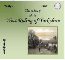 1897 Kelly's Directory of the West Riding of Yorkshire - CD