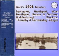 1908 Darlington, Hartlepool, Redcar, Middlesbrough, Stockton Directory - DOWNLOAD [Free Delivery]