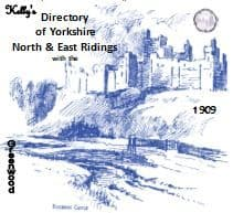 1909 Kelly's Directory North & East Ridings of Yorkshire - CD
