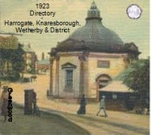 1923 Robinson's Directory of Harrogate, Knaresborough, Wetherby & District - DOWNLOAD[Free Delivery]