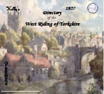 1927 Kelly's Directory, West Riding of Yorkshire - DOWNLOAD [Free Delivery]