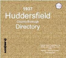 1937 Directory of Huddersfield & District - DOWNLOAD [Free Delivery]