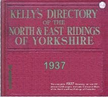 1937 Kelly's Directory of the North & East Ridings of Yorkshire - DOWNLOAD [Free Delivery]