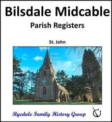 Bilsdale Midcable - Parish Registers (Baptisms, Marriages & Burials) - DOWNLOAD (FREE DELIVERY)