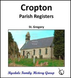Cropton - Parish Registers (Baptisms, Marriages & Burials) - DOWNLOAD (FREE DELIVERY)