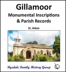 Gillamoor - Monumental Inscriptions and Parish Records - DOWNLOAD (FREE DELIVERY)