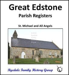 Great Edstone - Parish Registers (Baptisms, Marriages & Burials) - DOWNLOAD (FREE DELIVERY)