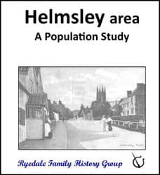 Helmsley area - A Population Study of Arden, Bilsdale, Daletown, Hawnby, Helmsley, Laskill, Old Byland, Rievaulx, Scawton & Snilesworth - DOWNLOAD (FREE DELIVERY)