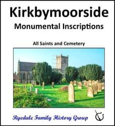 Kirkbymoorside - Monumental Inscriptions - DOWNLOAD (FREE DELIVERY)