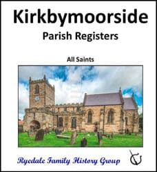Kirkbymoorside - Parish Registers (Baptisms, Marriages & Burials) - DOWNLOAD (FREE DELIVERY)