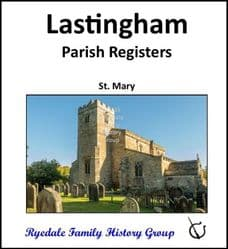 Lastingham - Parish Registers (Baptisms, Marriages & Burials) - DOWNLOAD (FREE DELIVERY)
