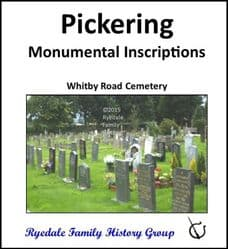 Pickering - Monumental Inscriptions (Whitby Road Cemetery) - DOWNLOAD (FREE DELIVERY)