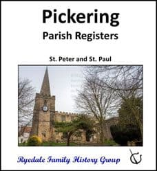 Pickering - Parish Registers (Baptisms) - DOWNLOAD (FREE DELIVERY)