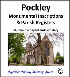 Pockley - Monumental Inscriptions and Parish Registers (Baptisms, Marriages & Burials) - CD