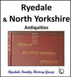 Ryedale and North Yorkshire - Antiquities - DOWNLOAD (FREE DELIVERY)