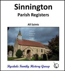 Sinnington - Parish Registers (Baptisms, Marriages & Burials) - DOWNLOAD (FREE DELIVERY)